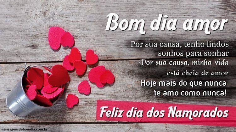 Mensagens De Bom Dia Para Namorado: Feliz Dia Dos Namorados!