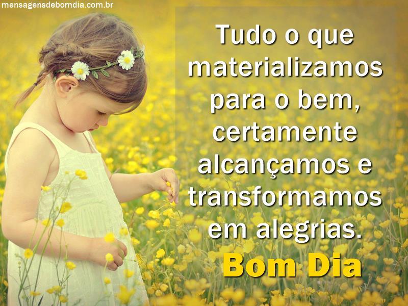 Transformar em alegrias!