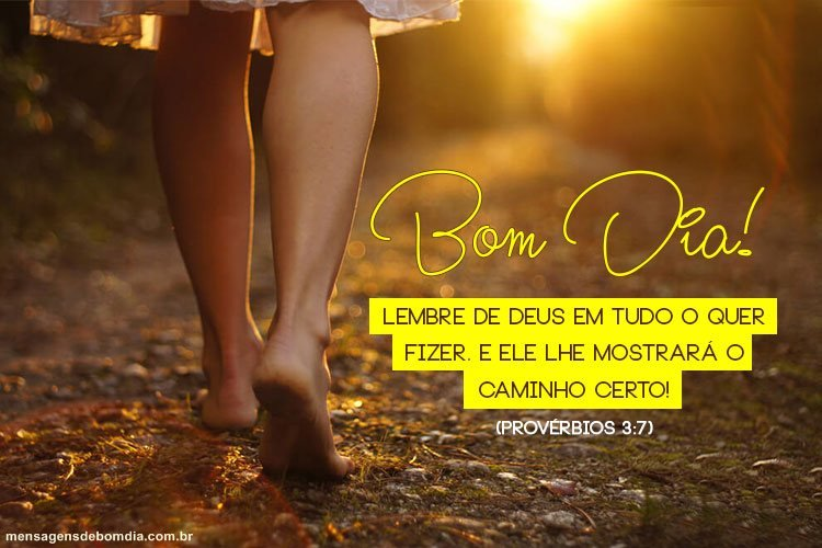 Bom Dia! Deus é o caminho!