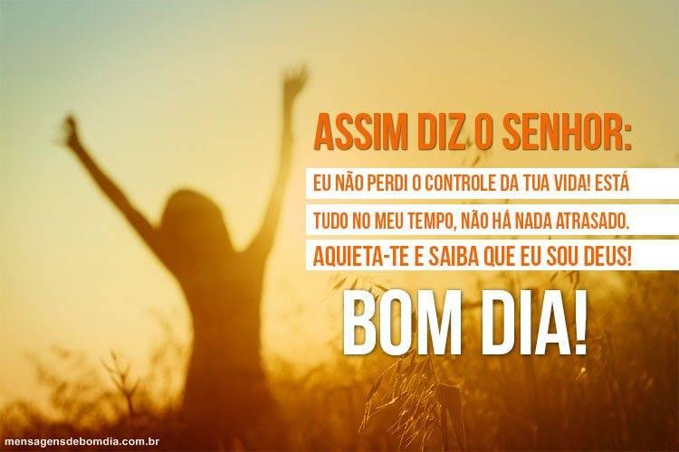 Bom Dia! Entenda o tempo de Deus!