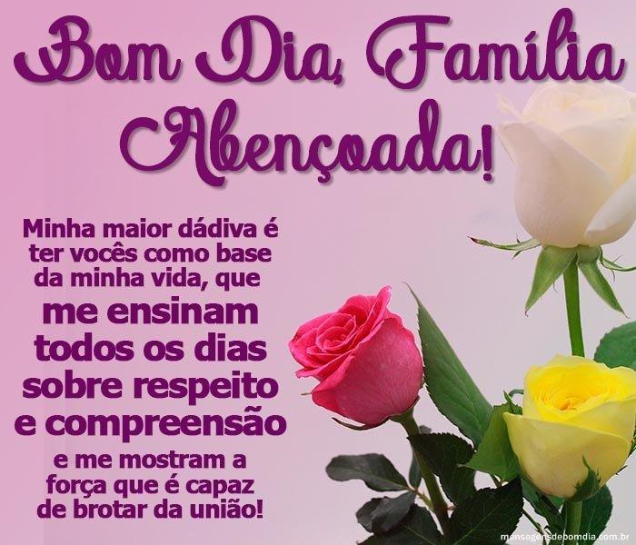 Bom Dia Família Abençoada!