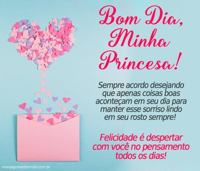 Bom Dia Minha Princesa Te Amo Mensagens De Bom Dia