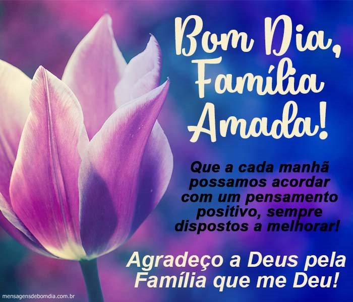 Bom dia Família Amada