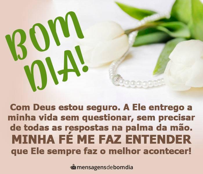 Bom Dia! Confie no Amor de Deus