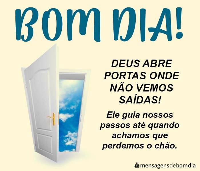 Bom Dia, Deus Abre Portas