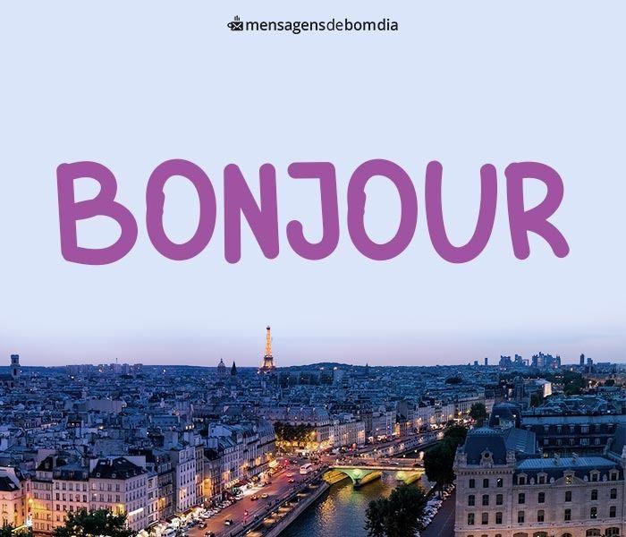 Bom Dia Em Francês