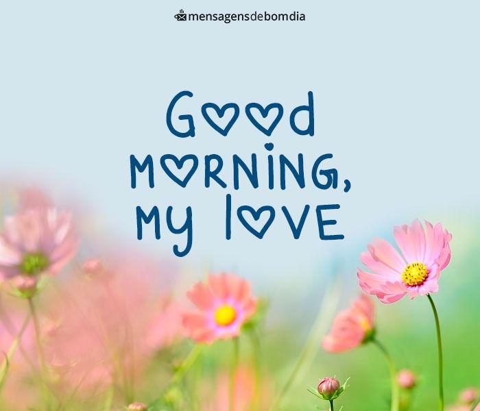 Bom Dia Meu Amor Em Inglês