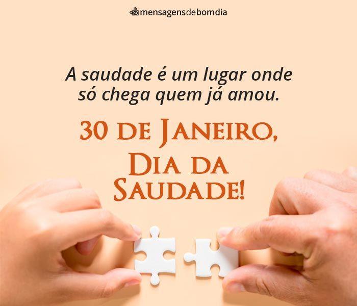 Mensagem para Dia da Saudade - 30 de Janeiro