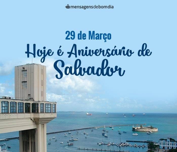 Aniversário de Salvador, 29 de Março