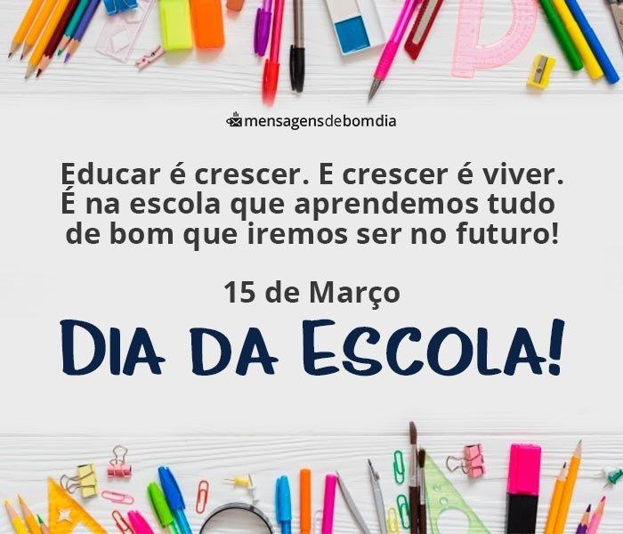 Mensagem para Dia da Escola, 15 de Março