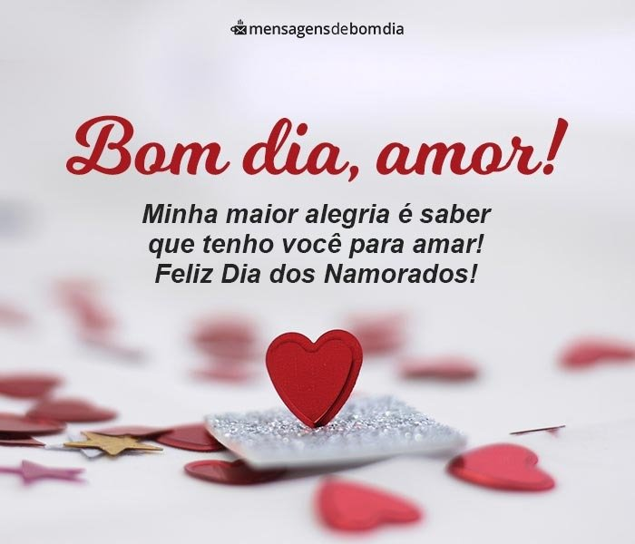 Bom Dia Amor para Dia dos Namorados