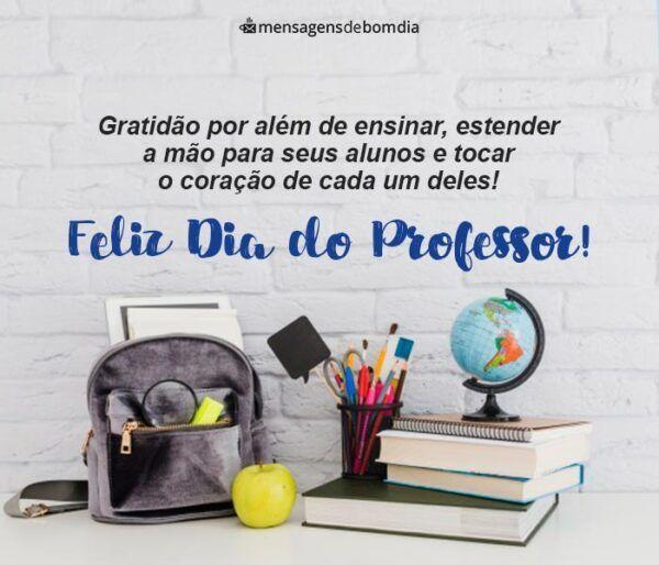 Feliz Dia Do Professor Mensagens De Gratidao E Amor Mensagens De Bom Dia