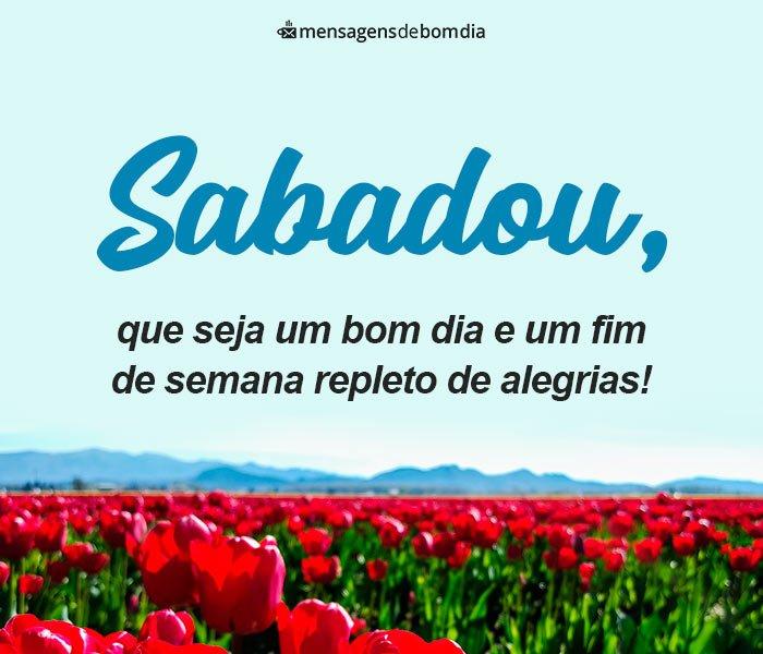 Sabadou, que Seja um Bom dia!