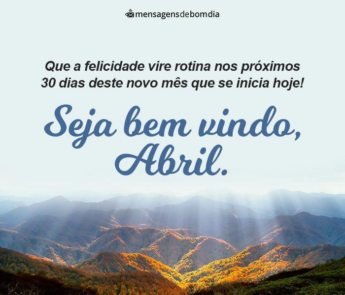 Seja bem vindo Abril!
