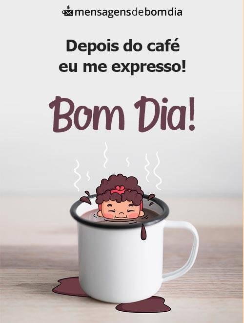Depois do Café eu Me Expresso!