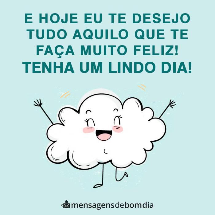 Hoje te Desejo Tudo que te Faça Feliz
