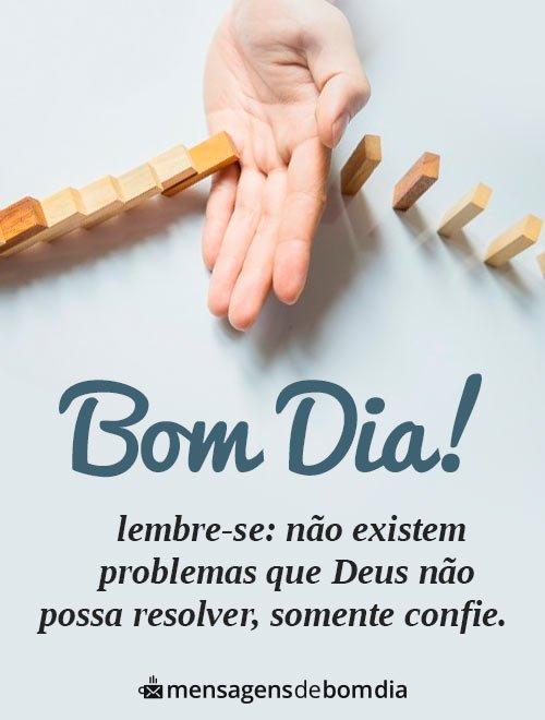 Somente Confie em Deus! Bom Dia