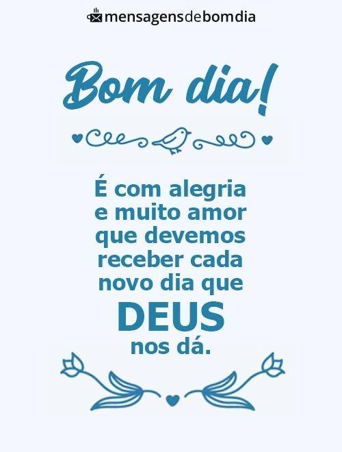Receba o Dia com Alegria e Muito Amor