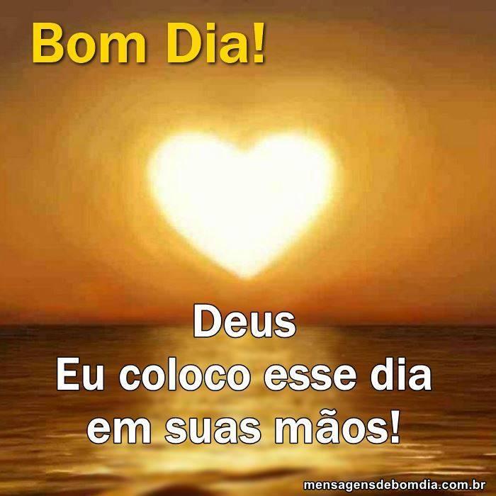 mensagem de bom dia de Deus Coração